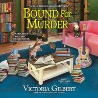 Bound for Murder - Victoria Gilbert - audiobook