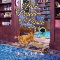 Pride, Prejudice, and Poison - Elizabeth Blake - audiobook