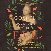 Gospel according to Eve - Amanda W. Benckhuysen - audiobook