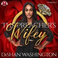 Preacher's Wifey - DiShan Washington - audiobook