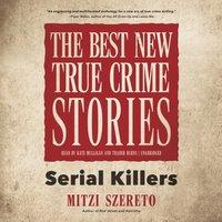 Best New True Crime Stories - Mitzi Szereto - audiobook