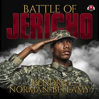 Battle of Jericho - Kendra Norman-Bellamy - audiobook