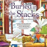 Buried in the Stacks - Allison Brook - audiobook