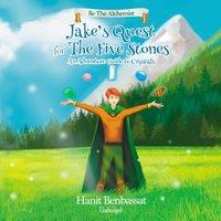 Jake's Quest for the Five Stones - Hanit Benbassat - audiobook