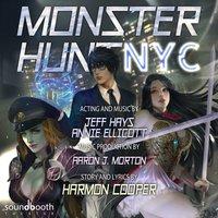 Monster Hunt NYC - Harmon Cooper - audiobook