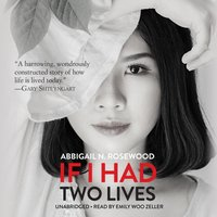 If I Had Two Lives - Abbigail N. Rosewood - audiobook