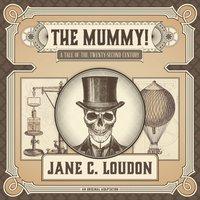 Mummy! - Jane C. Loudon - audiobook