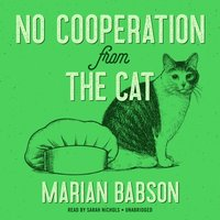 No Cooperation from the Cat - Marian Babson - audiobook