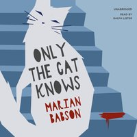 Only the Cat Knows - Marian Babson - audiobook