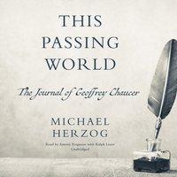 This Passing World - Michael B. Herzog - audiobook