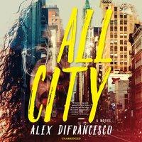 All City - Alex DiFrancesco - audiobook