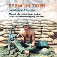 Eye of the Tiger - John Edmund Delezen - audiobook