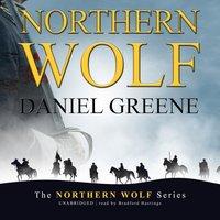 Northern Wolf - Daniel Greene - audiobook