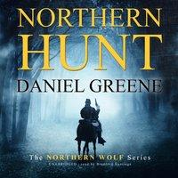 Northern Hunt - Daniel Greene - audiobook