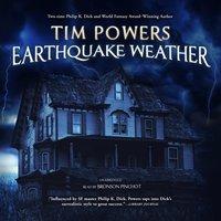 Earthquake Weather - Tim Powers - audiobook