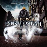 Expiration Date - Tim Powers - audiobook