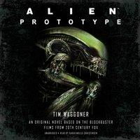 Alien: Prototype - Tim Waggoner - audiobook
