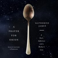 Prayer for Orion - Katherine James - audiobook