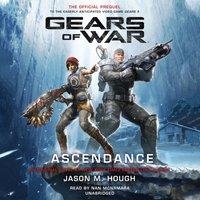 Gears of War: Ascendance - Jason M. Hough - audiobook