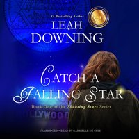 Catch a Falling Star - Leah Downing - audiobook