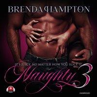 Naughty 3 - Brenda Hampton - audiobook