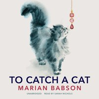 To Catch a Cat - Marian Babson - audiobook
