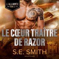 Le CA ur traitre de Razor - S.E. Smith - audiobook