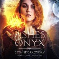 Ashes of Onyx - Seth Skorkowsky - audiobook