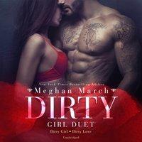 Dirty Girl Duet - Meghan March - audiobook
