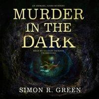 Murder in the Dark - Simon R. Green - audiobook