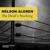 Devil's Stocking - Nelson Algren - audiobook