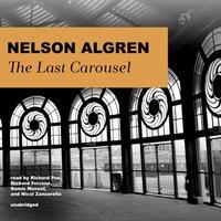 Last Carousel - Nelson Algren - audiobook