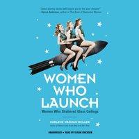 Women Who Launch - Marlene Wagman-Geller - audiobook