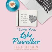 I Love You, Luke Piewalker - Eliza Gordon - audiobook