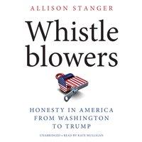 Whistleblowers - Allison Stanger - audiobook