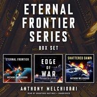 Eternal Frontier Series Box Set - Anthony J. Melchiorri - audiobook