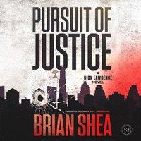 Pursuit of Justice - Brian Shea - audiobook
