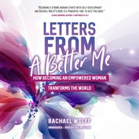 Letters from a Better Me - Rachael Wolff - audiobook