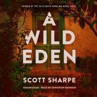 Wild Eden - Scott Sharpe - audiobook