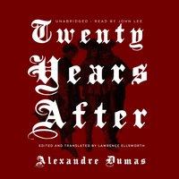 Twenty Years After - Alexandre Dumas - audiobook