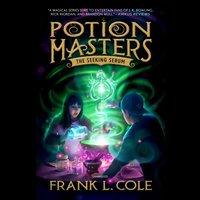 Seeking Serum - Frank L. Cole - audiobook