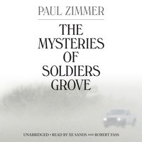 Mysteries of Soldiers Grove - Paul Zimmer - audiobook