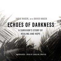 Echoes of Darkness - Jadie Hager - audiobook