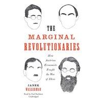 Marginal Revolutionaries - Janek Wasserman - audiobook