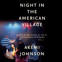 Night in the American Village - Akemi Johnson - audiobook