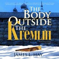 Body outside the Kremlin - James L. May - audiobook