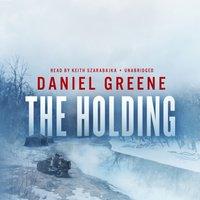 Holding - Daniel Greene - audiobook