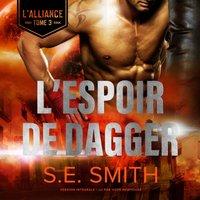 L'Espoir de Dagger - S.E. Smith - audiobook
