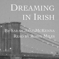 Dreaming in Irish - Sarah-Jane McKenna - audiobook