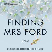 Finding Mrs. Ford - Deborah Goodrich Royce - audiobook